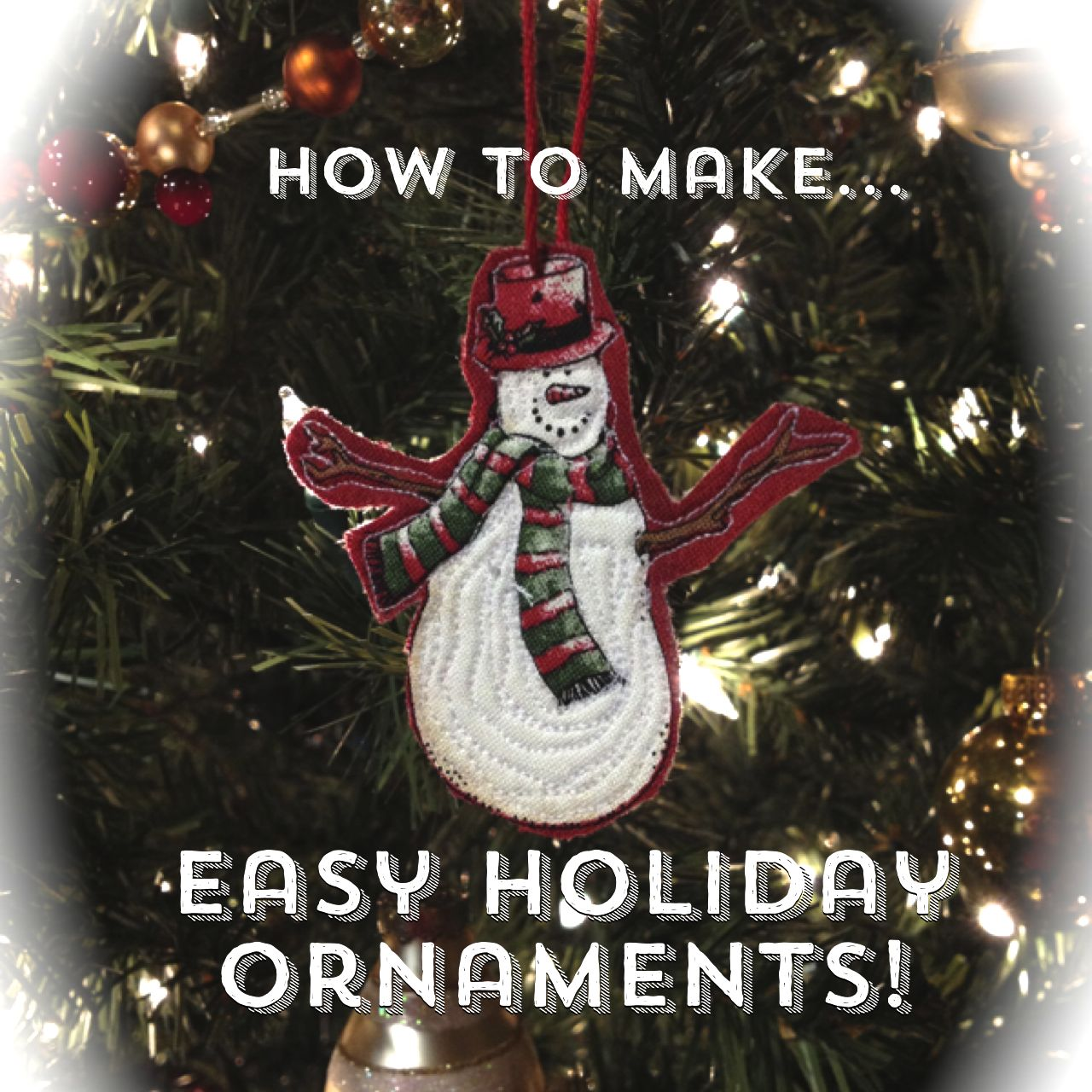 How To Make Easy Holiday Ornaments The Sassy Quilter